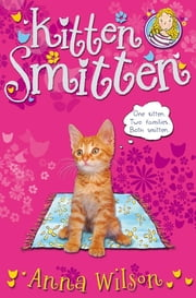 Kitten Smitten ebook by Anna Wilson