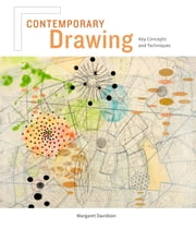Contemporary Drawing - Key Concepts and Techniques ebook by Margaret Davidson