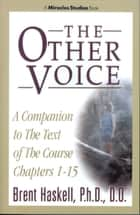 The Other Voice ebook by Brent Haskell