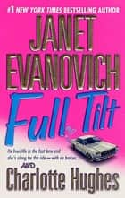Full Tilt ebook by Janet Evanovich,Charlotte Hughes
