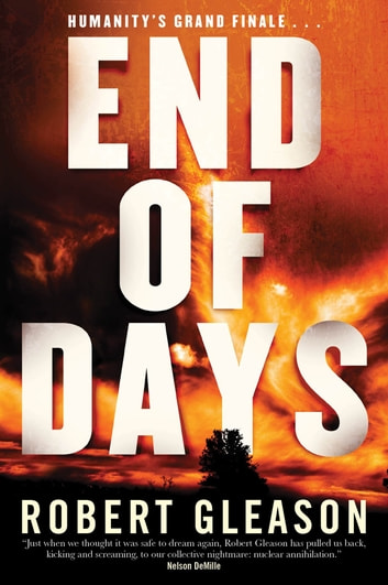 End of Days - A Novel ebook by Robert Gleason