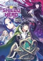 The Rising of the Shield Hero Volume 03 ebook by Aneko Yusagi