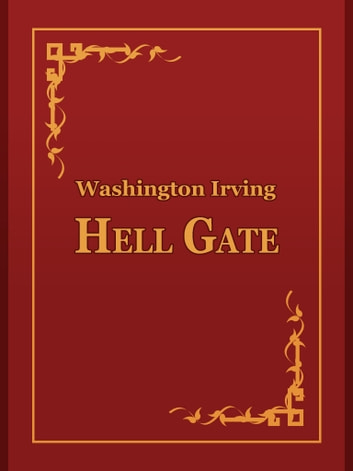 Hell Gate ebook by Washington Irving