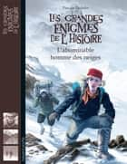 L'abominable homme des neiges ebook by EMMANUEL PICQ, Pascale Hédelin