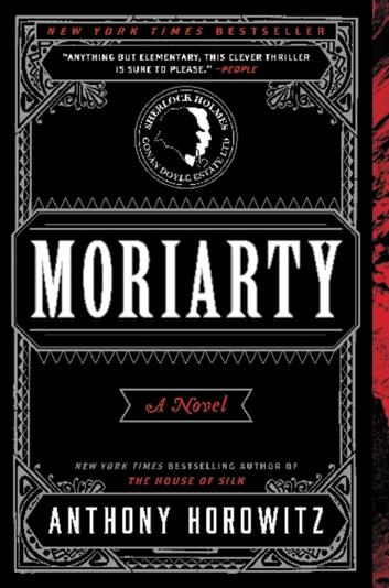 Moriarty - A Novel ebook by Anthony Horowitz