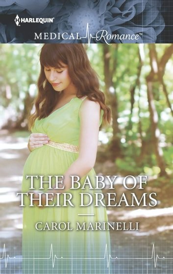 The Baby of Their Dreams ebook by Carol Marinelli