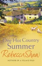 One Hot Country Summer eBook by Rebecca Shaw