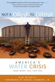 Not a Drop to Drink ebook by Ken Midkiff