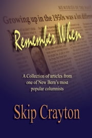Remember When ebook by Skip Crayton