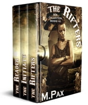 The Rifters Box Collection Books 1-3 - The Rifters, #10 ebook by M. Pax