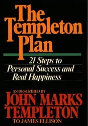 The Templeton Plan: 21 Steps To Personal Success ebook by Templeton, John Marks