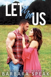 Let it be Us ebook by Barbara Speak