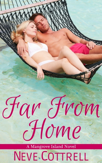Far From Home ebook by Neve Cottrell