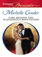 Girl Behind the Scandalous Reputation ekitaplar by Michelle Conder