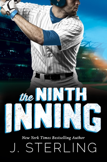 The Ninth Inning ebook by J. Sterling