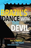 Brazil's Dance with the Devil