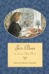 Jo's Boys - From the Original Publisher ebook by Louisa May Alcott