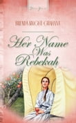 Her Name Was Rebekah