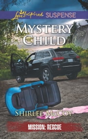 Mystery Child ebook by Shirlee McCoy