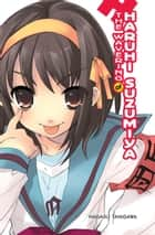 The Wavering of Haruhi Suzumiya (light novel) ebook by Nagaru Tanigawa