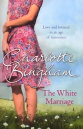 The White Marriage ebook by Charlotte Bingham