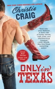 Only in Texas ebook by Christie Craig