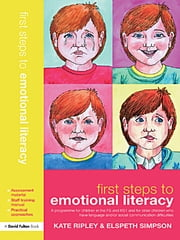 First Steps to Emotional Literacy - A Programme for Children in the FS & KS1 and for Older Children who have Language and/or Social Communication Difficulties ebook by Kate Ripley