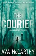 The Courier ebook by Ava McCarthy