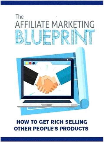 Affiliate marketing blueprint ebook by david jones 1230002143743 affiliate marketing blueprint ebook by david jones malvernweather Image collections