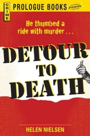 Detour to Death ebook by Nielsen, Helen