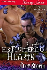 His Fluttering Hearts ebook by Cree Storm