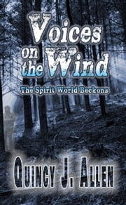Voices on the Wind ebook by Quincy J. Allen