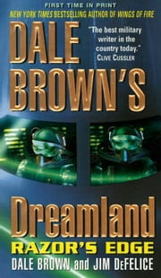Dale Brown's Dreamland: Razor's Edge ebook by Dale Brown,Jim DeFelice