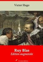 Ruy Blas – suivi d'annexes - Nouvelle édition 2019 eBook by Victor Hugo