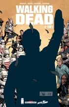 Walking Dead #191 - (Edition française) eBook by Robert Kirkman, Charlie Adlard, Stefano Gaudiano