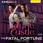 Fatal Fortune, The audiobook by Jayne Castle