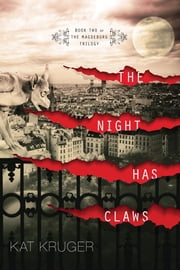 The Night Has Claws ebook by Kat Kruger