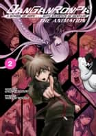 Danganronpa: The Animation Volume 2 ebook by