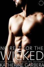 No Rest for the Wicked ebook by Katherine Garbera