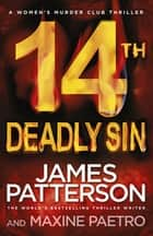 14th Deadly Sin - (Women's Murder Club 14) ebook by James Patterson
