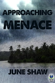Approaching Menace ebook by June Shaw