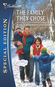The Family They Chose ebook by Nancy Robards Thompson
