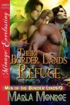 Their Border Lands Refuge ebook by Marla Monroe