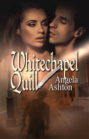 Whitechapel Quill ebook by Angela Ashton