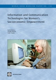 Information And Communication Technologies For Women's Socio-Economic Empowerment ebook by Melhem Samia; Morell Claudia; Tandon  Nidhi