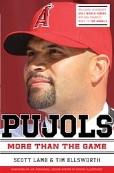 Pujols Revised and Updated - More Than the Game ebook by Scott Lamb,Tim Ellsworth