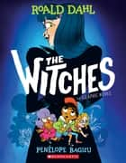 The Witches: The Graphic Novel ebook by