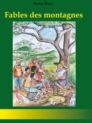 Fables des montagnes ebook by Kayo Patrice
