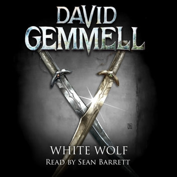White Wolf audiobook by David Gemmell