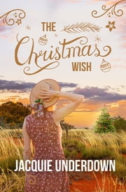The Christmas Wish ekitaplar by Jacquie Underdown